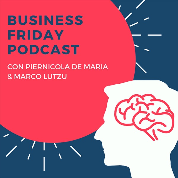Business Friday Podcast