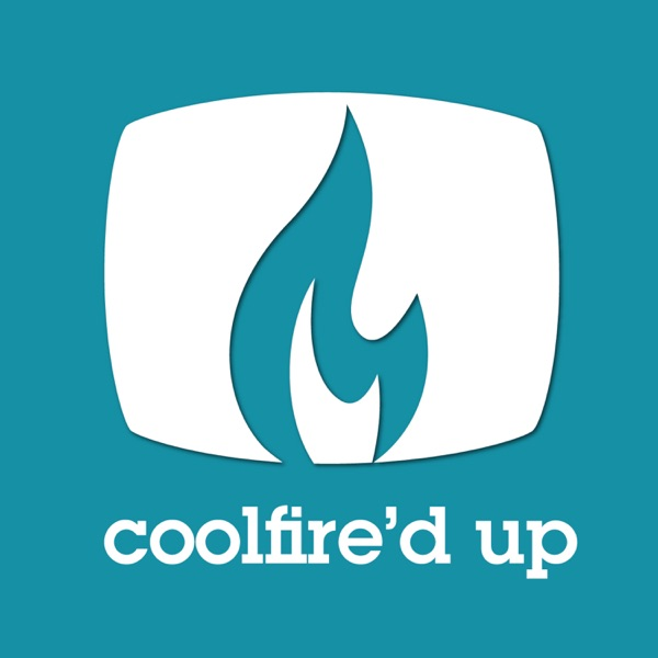 Coolfire'd Up: A Video Content Learnings Podcast