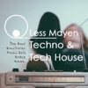 Tech House Sets - Every week by LessMayen