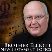 New Testament Topics with Brother Elliott podcast