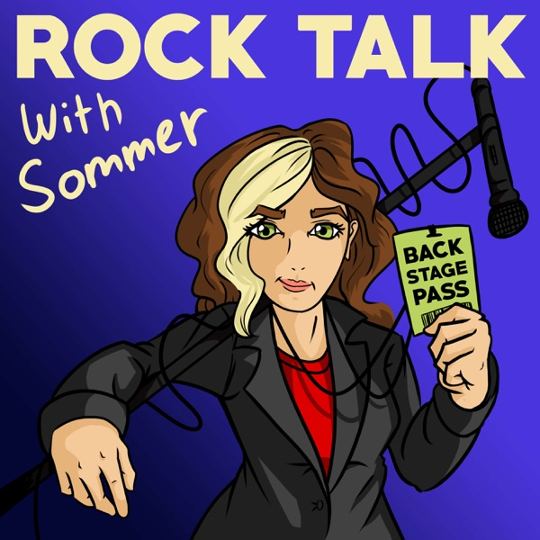 Rock Talk with Sommer: Conversations with Women in the Music Industry