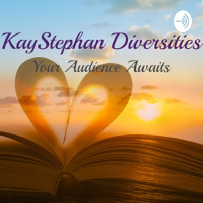 KayStephan Diversities PRESENTS