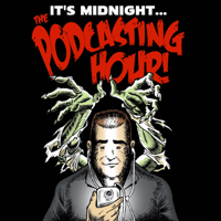Midnight...The Podcasting Hour podcast