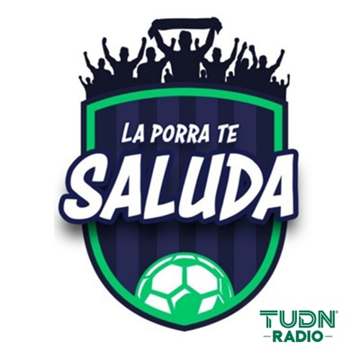 La Porra Te Saluda:Univision Deportes