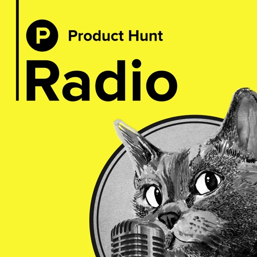 Cover image of Product Hunt Radio