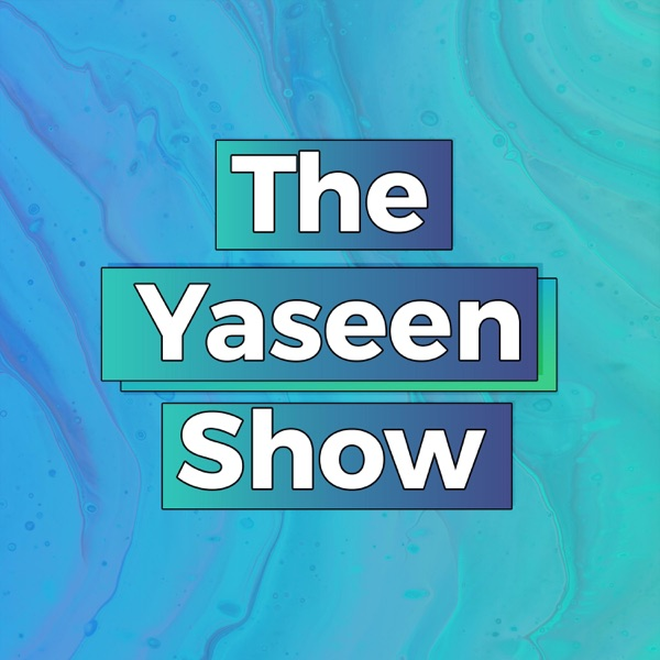 The Yaseen Show