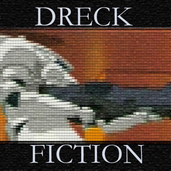 Dreck Fiction