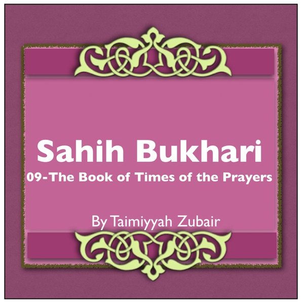 Sahih Bukhari The Book Of Times Of The Prayers