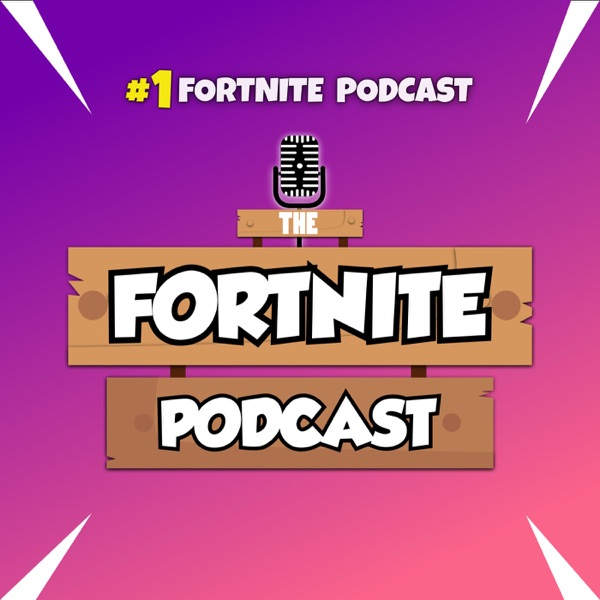 The Fortnite Podcast