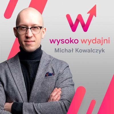 Wysoko Wydajni:Michal Kowalczyk