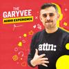 The GaryVee Audio Experience - Gary Vaynerchuk