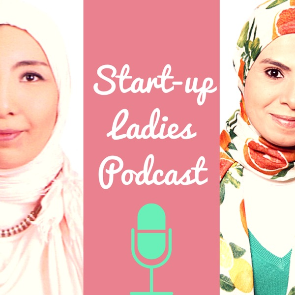Start-Up Ladies Podcast