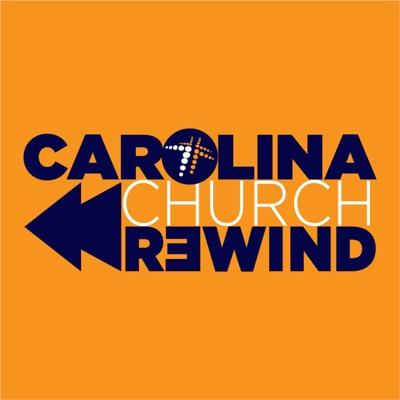 Carolina Church Rewind