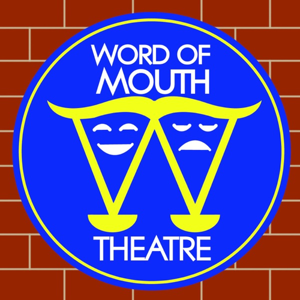 Word of Mouth Theatre: Sep '13