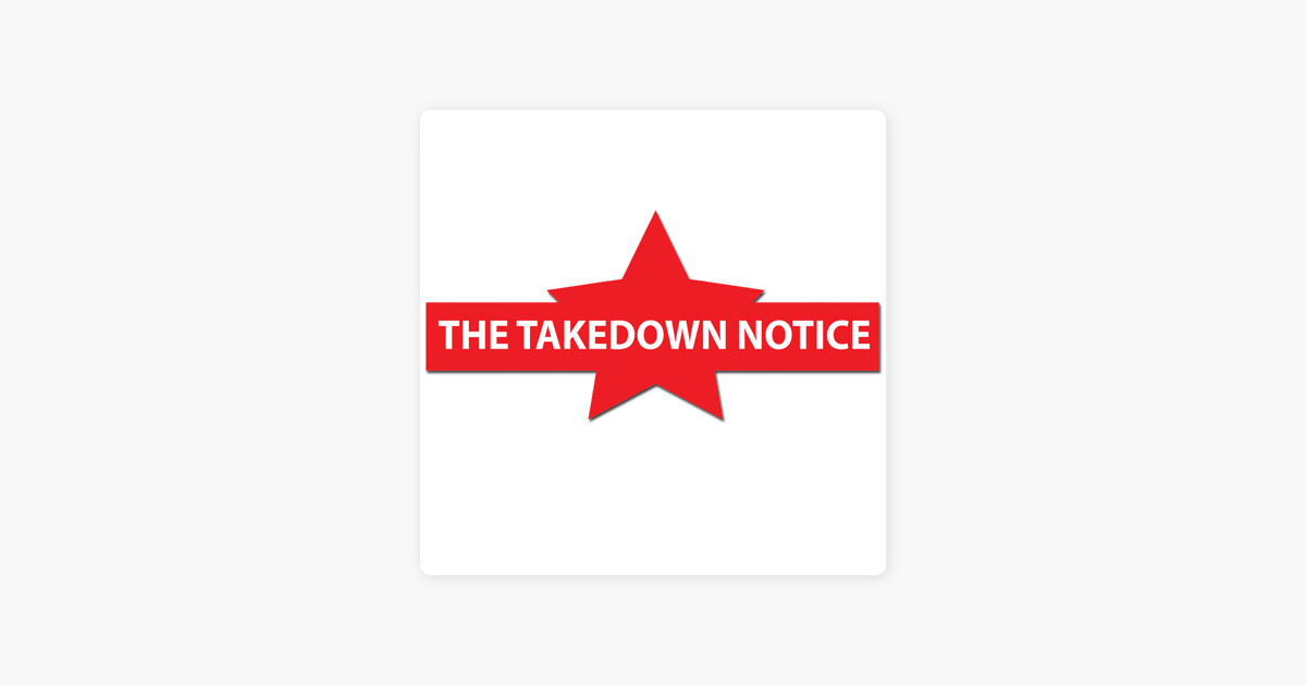 The Takedown Notice on Apple Podcasts
