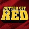 Better Off Red artwork