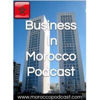 Business in Morocco podcast