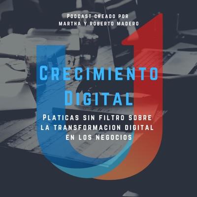 Crecimiento Digital - El Podcast