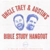 Uncle Trey and Austin's Bible Study Hangout artwork