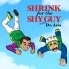 Shrink For The Shy Guy artwork