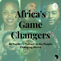 Africa's Game Changers podcast
