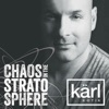 DJ kärl k-otik: Chaos In The Stratosphere artwork