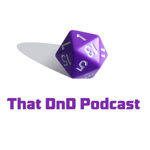 That DnD Podcast
