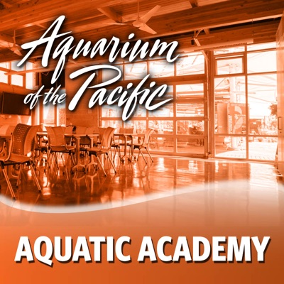 Aquatic Academy 2015:Aquarium of the Pacific