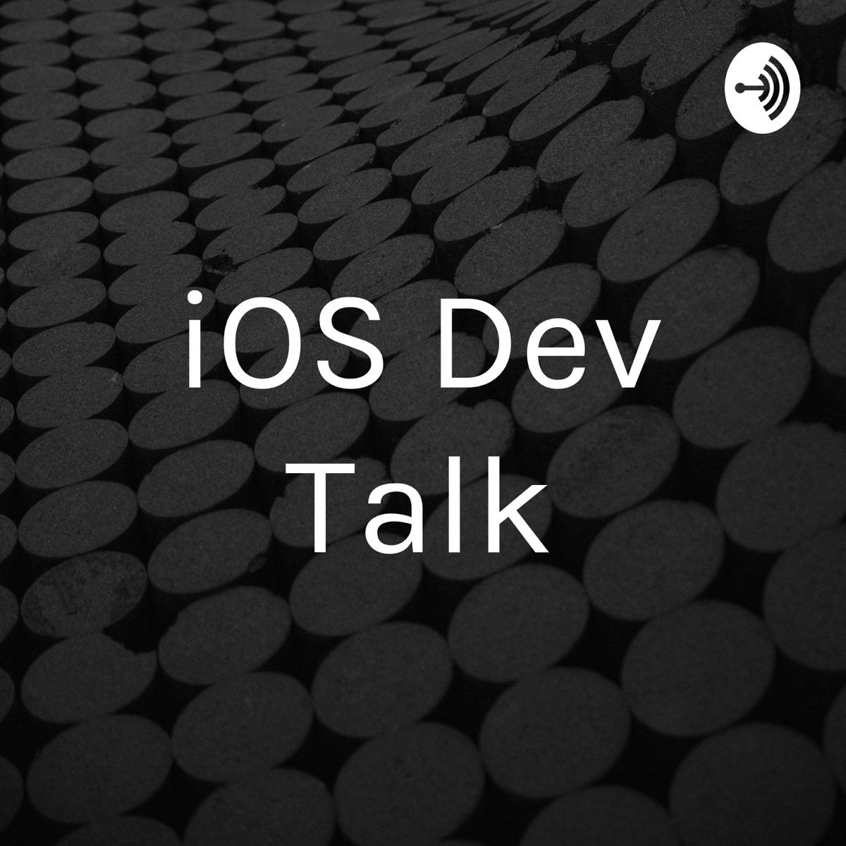iOS Dev Talk