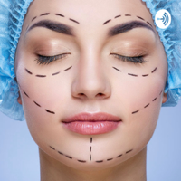 Plastic surgery: what is the impact? podcast