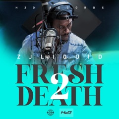 Fresh$2$Death  -  Zj Liquid
