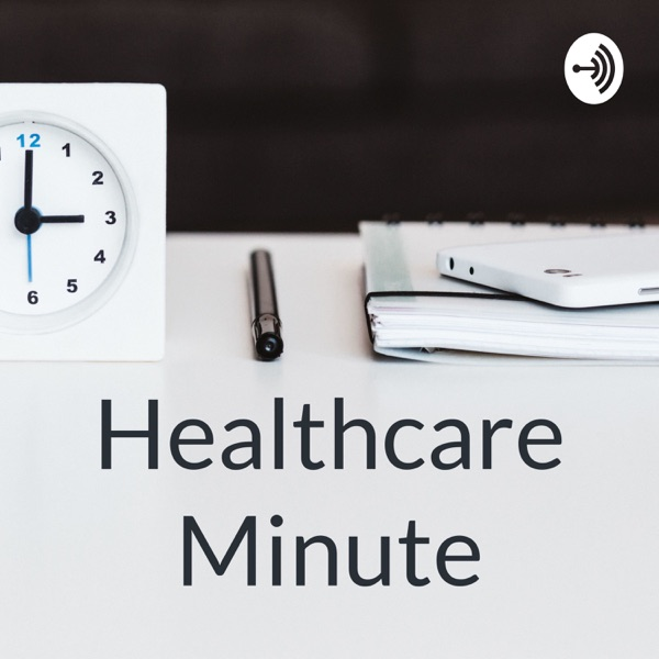 Healthcare Minute