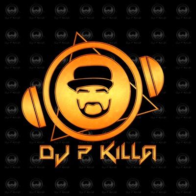 DJ P KiLLa`s Podcast:DJ P KiLLa