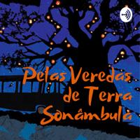 Pelas Veredas de Terra Sonâmbula podcast
