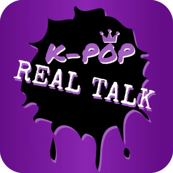 K-Pop Real Talk