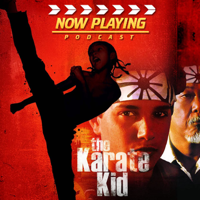 Now Playing: The Karate Kid Retrospective Series podcast