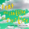 Fear and Loathing in Justice: Conversations with a former prosecutor artwork