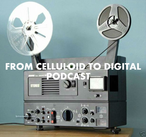 From Celluloid to Digital