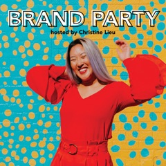 BRAND PARTY Podcast