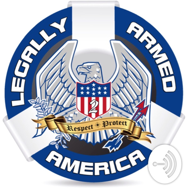 """Legally Armed America's """"High Capacity Podcast"""""""