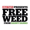 Free Weed from Danny Danko artwork
