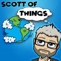 Scott of Things podcast