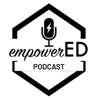 empowerED Podcast podcast