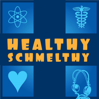 Healthy Schmelthy podcast