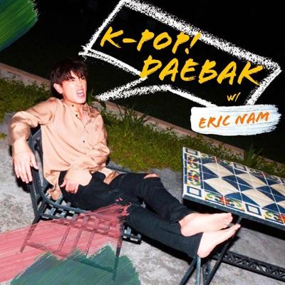 K-Pop Daebak w/ Eric Nam