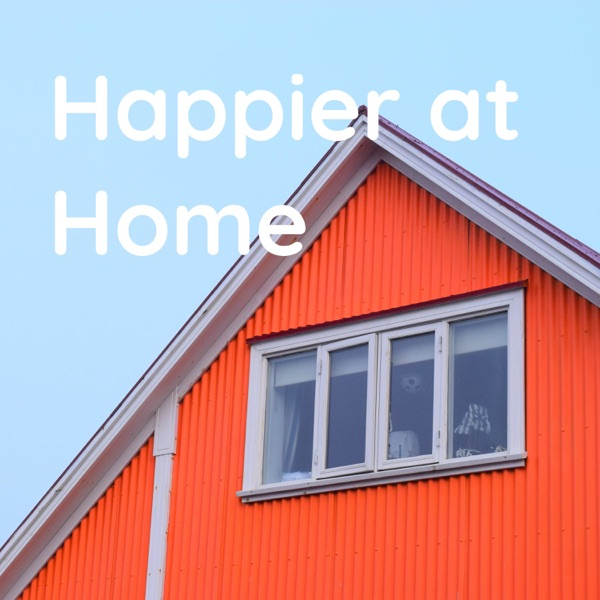 Happier at Home
