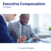 HS 342 / GS 842 Audio: Executive Compensation - 14th Edition podcast