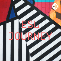 ESL JOURNEY podcast
