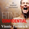 Fitness Confidential with Vinnie Tortorich artwork
