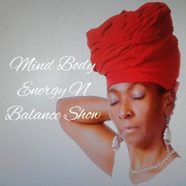 Mind Body Energy N Balance Show